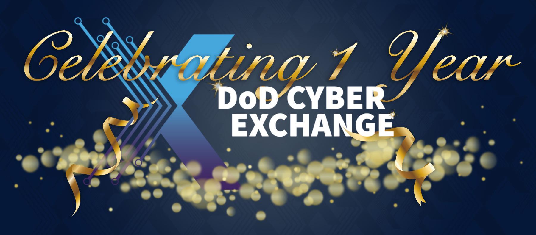 DoD Cyber Exchange - 1 Year Anniversary
